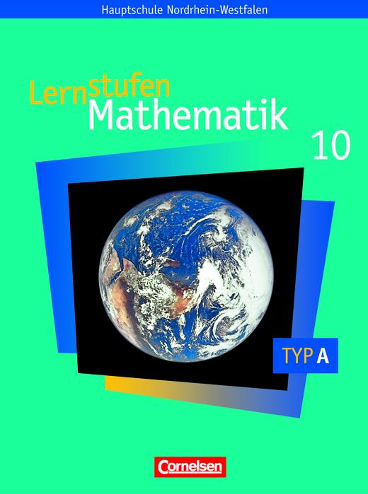 Lernstufen Mathematik - Schülerbuch - Typ A - 10. Schuljahr