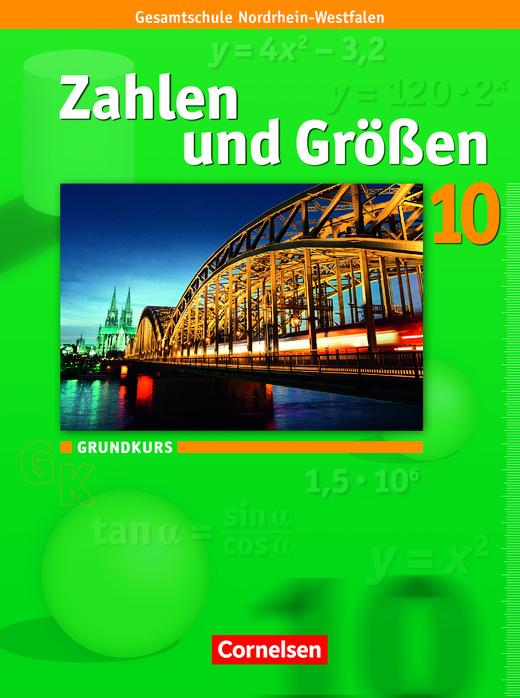 Zahlen und Größen - Schülerbuch - 10. Schuljahr - Grundkurs