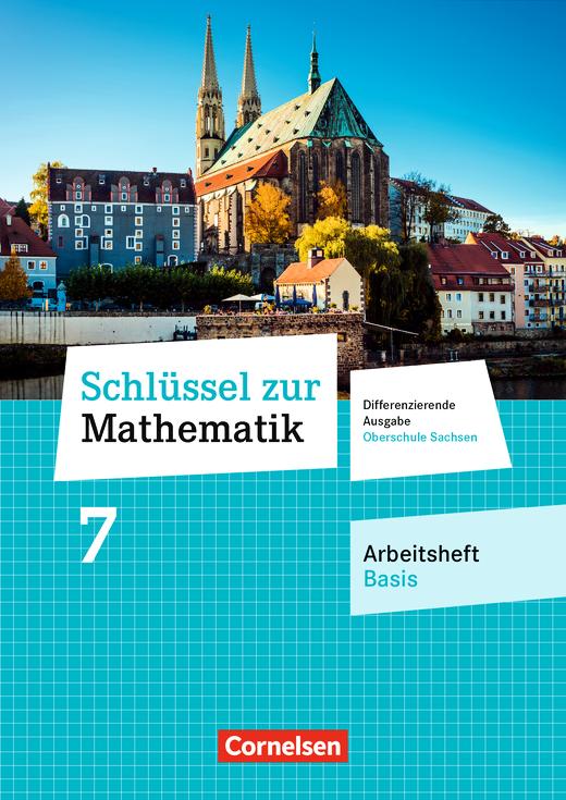 Schlüssel zur Mathematik - Arbeitsheft - Basis mit Lösungsbeileger - 7. Schuljahr