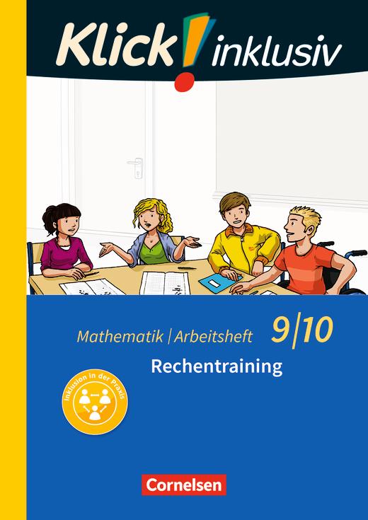 Klick! inklusiv - Rechentraining - Arbeitsheft 1 - 9./10. Schuljahr