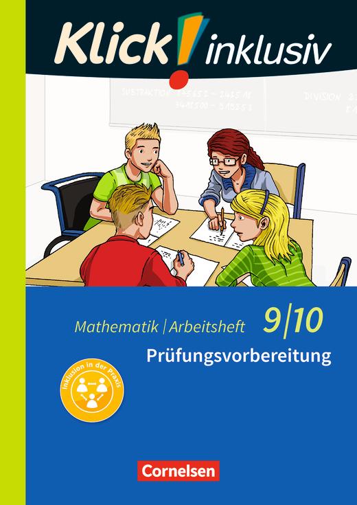 Klick! inklusiv - Prüfungsvorbereitung - Arbeitsheft 6 - 9./10. Schuljahr
