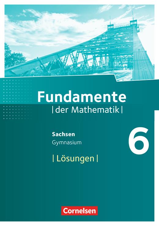 Fundamente der Mathematik - Lösungen zum Schülerbuch - 6. Schuljahr