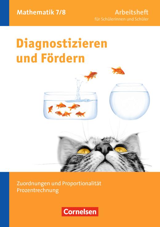 Diagnostizieren und Fördern - Arbeitshefte - Zuordnungen und Proportionalität, Prozentrechnung - Arbeitsheft mit eingelegten Lösungen - 7./8. Schuljahr