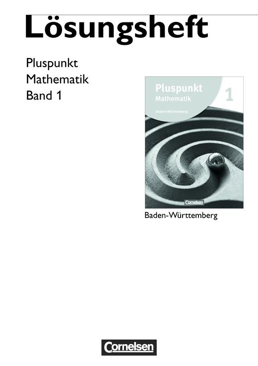 Pluspunkt Mathematik - Lösungen zum Schülerbuch - Band 1