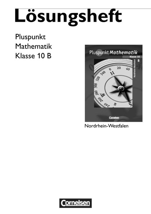 Pluspunkt Mathematik - Lösungen zum Schülerbuch - Typ B - 10. Schuljahr