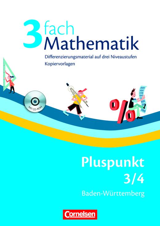 Pluspunkt Mathematik - 3fach Mathematik - Kopiervorlagen mit drei Niveaustufen und CD-ROM - Band 3/4