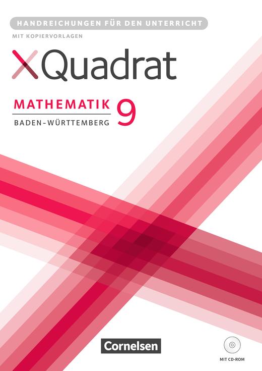 XQuadrat - Handreichungen für den Unterricht - 9. Schuljahr