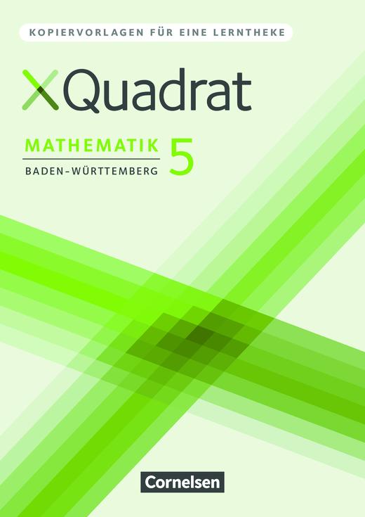 XQuadrat - Kopiervorlagen für eine Lerntheke - 5. Schuljahr
