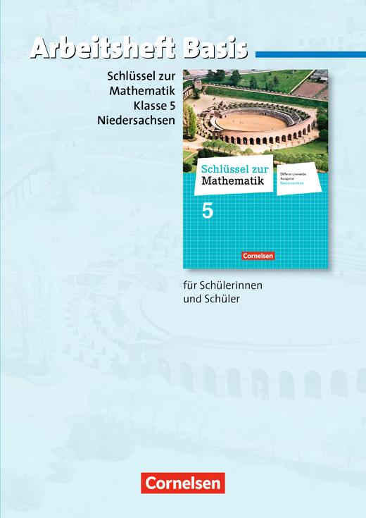 Schlüssel zur Mathematik - Arbeitsheft Basis mit eingelegten Lösungen - 5. Schuljahr