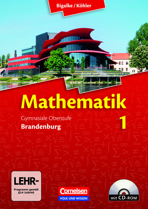 Bigalke/Köhler: Mathematik - Schülerbuch mit CD-ROM - Band 1