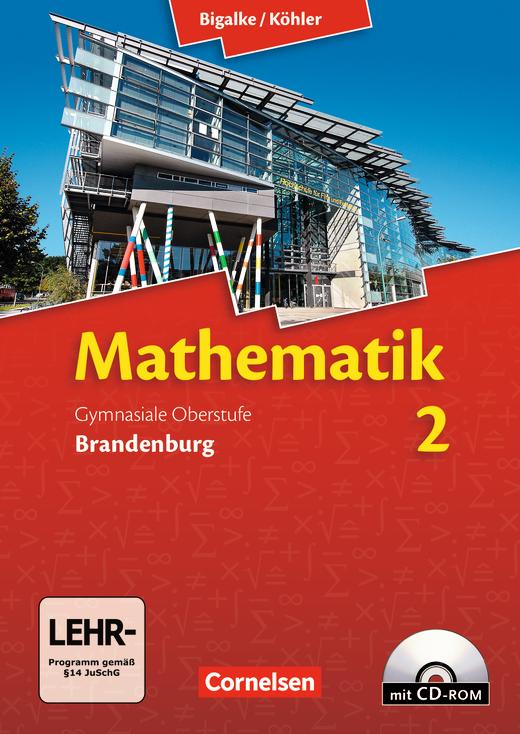 Bigalke/Köhler: Mathematik - Schülerbuch mit CD-ROM - Band 2