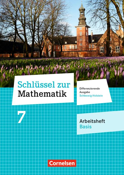 Schlüssel zur Mathematik - Arbeitsheft Basis mit Online-Lösungen - 7. Schuljahr