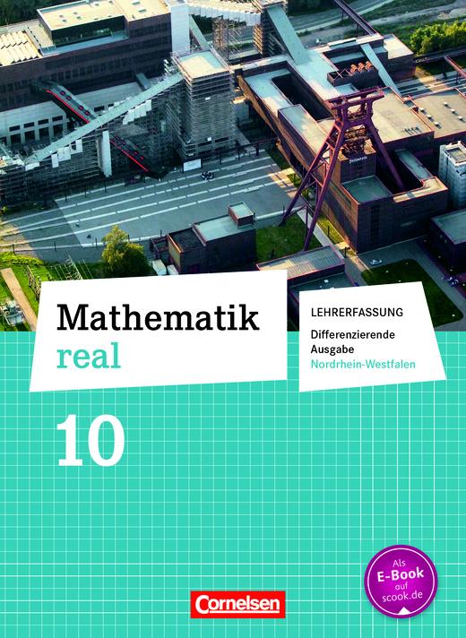 Mathematik real - Schülerbuch - Lehrerfassung - 10. Schuljahr