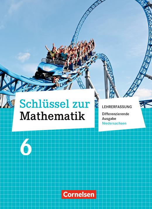 Schlüssel zur Mathematik - Schülerbuch - Lehrerfassung - 6. Schuljahr