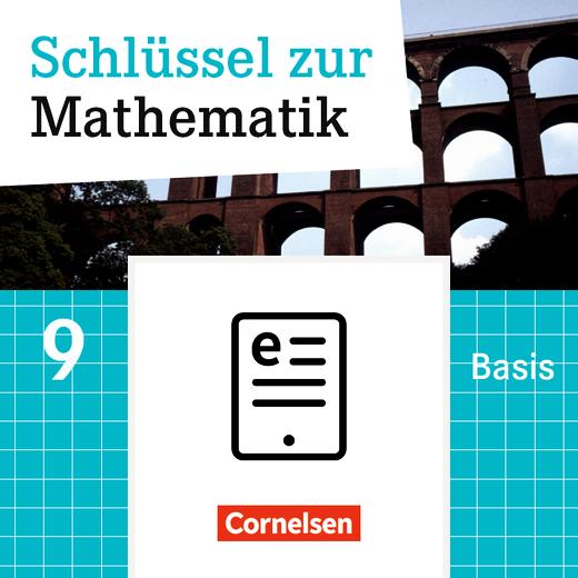 Schlüssel zur Mathematik - Schülerbuch Basis - Lehrerfassung als E-Book - 9. Schuljahr