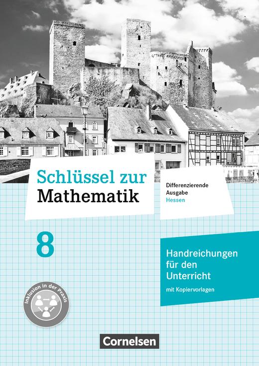 Schlüssel zur Mathematik - Handreichungen für den Unterricht mit Kopiervorlagen - 8. Schuljahr