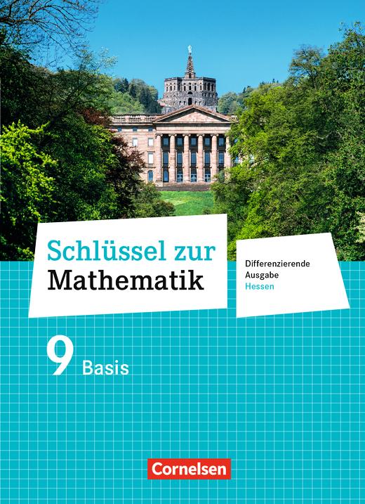 Schlüssel zur Mathematik - Schülerbuch Basis - 9. Schuljahr