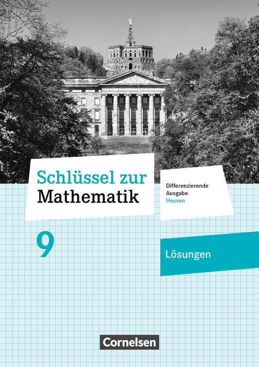 Schlüssel zur Mathematik - Lösungen zum Schülerbuch - 9. Schuljahr