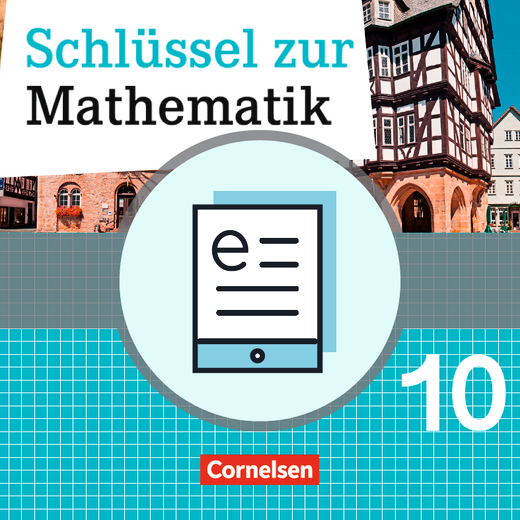 Schlüssel zur Mathematik - Schülerbuch als E-Book - 10. Schuljahr