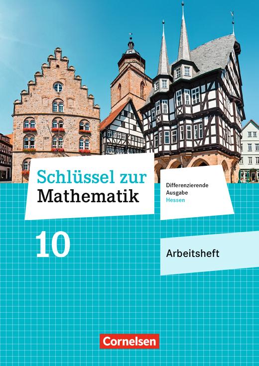 Schlüssel zur Mathematik - Arbeitsheft mit eingelegten Lösungen - 10. Schuljahr