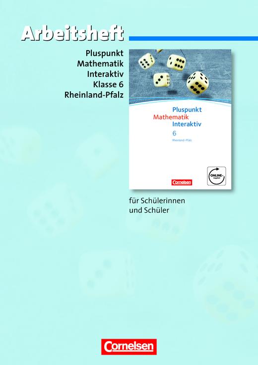 Pluspunkt Mathematik interaktiv - Arbeitsheft mit eingelegten Lösungen - 6. Schuljahr