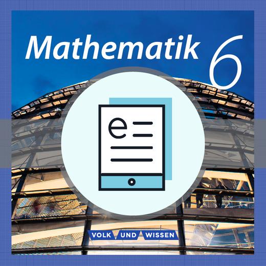 Mathematik - Schülerbuch als E-Book - 6. Schuljahr