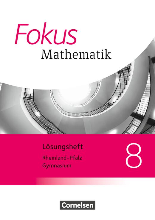 Fokus Mathematik - Lösungen zum Schülerbuch - 8. Schuljahr