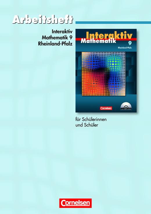 Mathematik interaktiv - Standardarbeitsheft - 9. Schuljahr