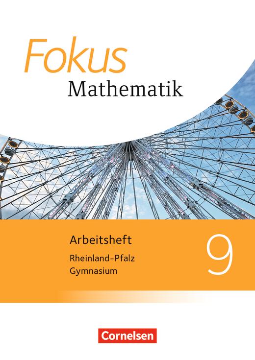Fokus Mathematik - Arbeitsheft mit Lösungen - 9. Schuljahr