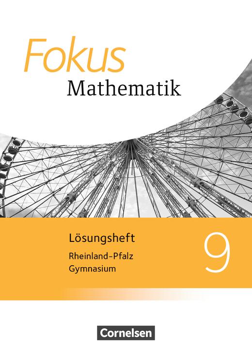 Fokus Mathematik - Lösungen zum Schülerbuch - 9. Schuljahr
