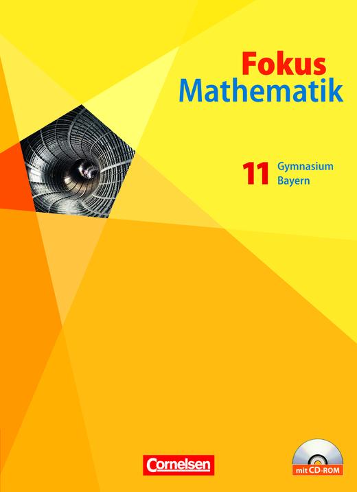 Fokus Mathematik - Gymnasiale Oberstufe - Schülerbuch mit CD-ROM - 11. Jahrgangsstufe