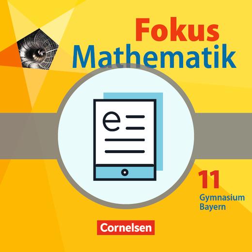 Fokus Mathematik - Gymnasiale Oberstufe - Schülerbuch als E-Book - 11. Jahrgangsstufe