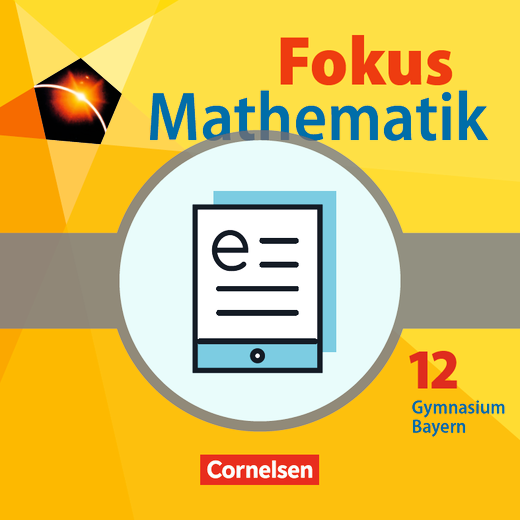 Fokus Mathematik - Gymnasiale Oberstufe - Schülerbuch als E-Book - 12. Jahrgangsstufe