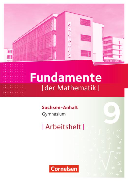 Fundamente der Mathematik - Arbeitsheft mit Lösungen - 9. Schuljahr