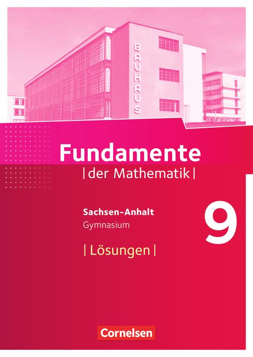 Fundamente der Mathematik - Lösungen zum Schülerbuch - 9. Schuljahr