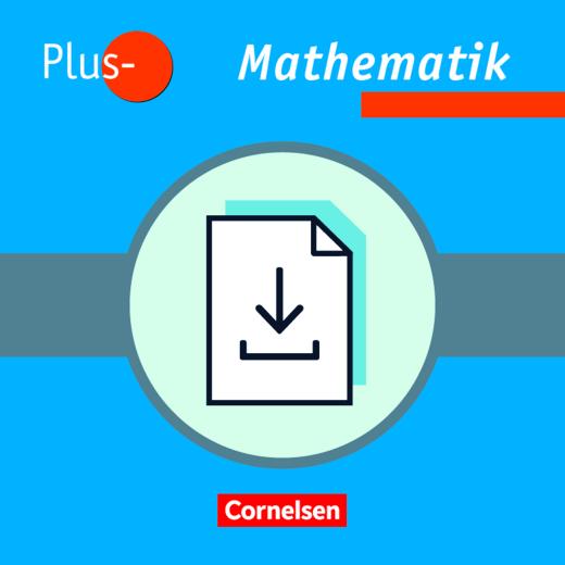 Pluspunkt Mathematik - Klassenarbeitsvorschläge mit Lösungen als Download - Band 1-5