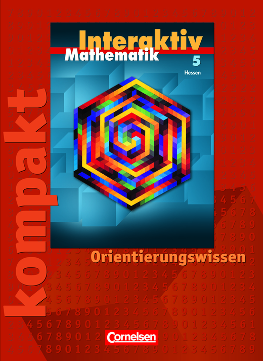 Mathematik interaktiv - Interaktiv kompakt - Orientierungswissen - Schülermaterial mit Lösungen - 5. Schuljahr