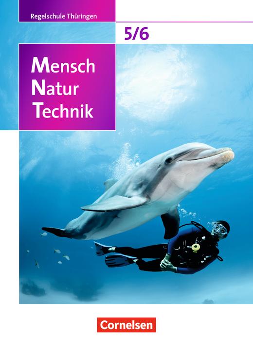 Mensch - Natur - Technik - Schülerbuch - 5./6. Schuljahr