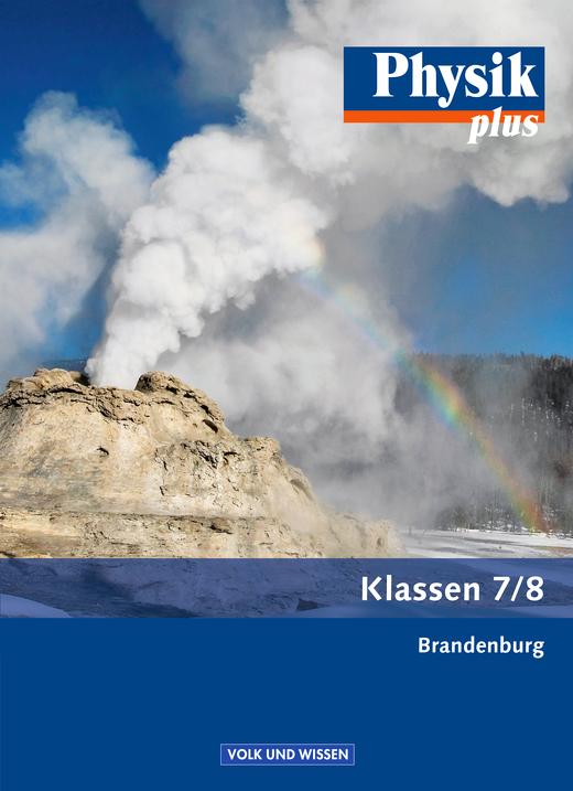 Physik plus - Schülerbuch - 7./8. Schuljahr