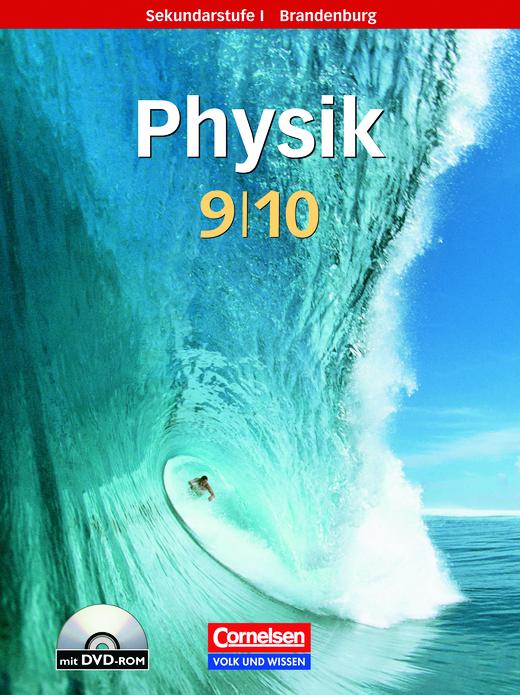 Physik für die Sekundarstufe I - Schülerbuch mit DVD-ROM - 9./10. Schuljahr