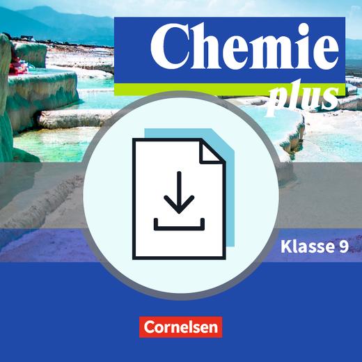 Chemie plus - Neue Ausgabe - Gefährdungsbeurteilungen - Handreichungen für den Unterricht als Download - 9. Schuljahr