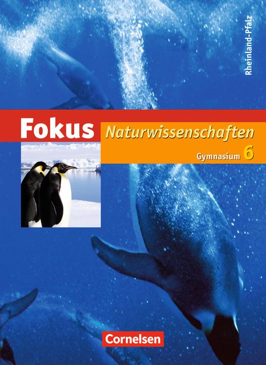 Fokus Naturwissenschaften - Schülerbuch - 6. Schuljahr