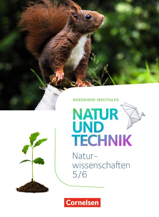 Natur und Technik - Naturwissenschaften: Neubearbeitung - Schülerbuch - 5./6. Schuljahr