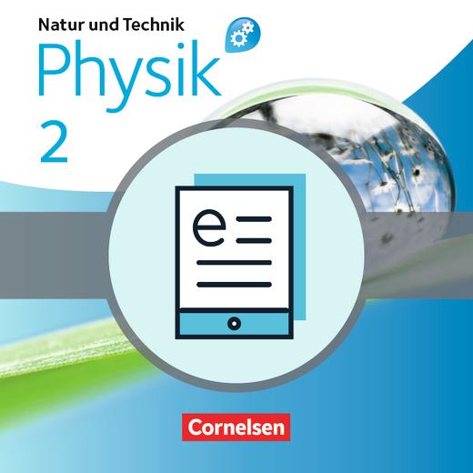 Natur und Technik - Physik: Differenzierende Ausgabe - Schülerbuch als E-Book - Band 2