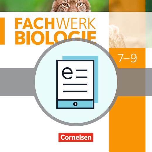 Fachwerk Biologie - Schülerbuch als E-Book - 7.-9. Schuljahr