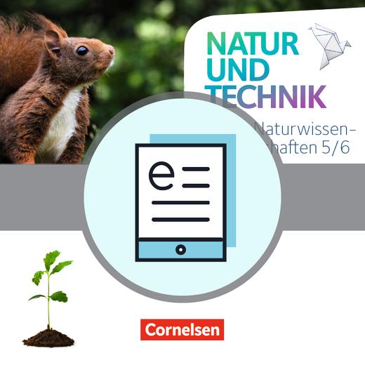 Natur und Technik - Naturwissenschaften: Neubearbeitung - Schülerbuch als E-Book - 5./6. Schuljahr