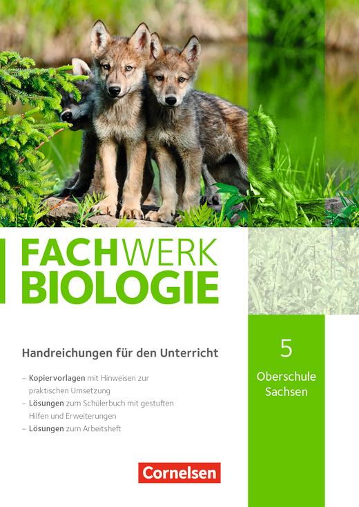 Fachwerk Biologie - Handreichungen für den Unterricht - Neubearbeitung - 5. Schuljahr - neuer Lehrplan
