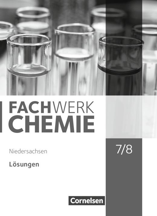 Fachwerk Chemie - Lösungen zum Schülerbuch - 7./8. Schuljahr