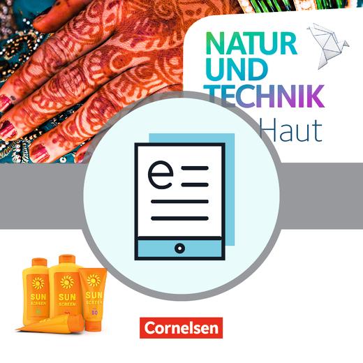 Natur und Technik - Naturwissenschaften: Neubearbeitung - Haut - Themenheft als E-Book - 5.-10. Schuljahr