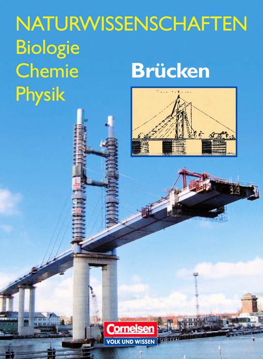 Naturwissenschaften Biologie - Chemie - Physik - Brücken - Schülerbuch